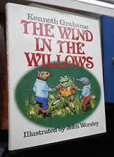 Kenneth Grahame The Wind in the willows illustrated by John Worsley 1984