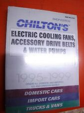Chilton Quick Reference: Cooling Fans, Accessory Drive Belts Water pumps 1995-99