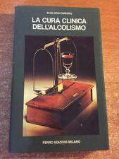 La cura clinica dell'alcolismo Sheldon Zimberg 1984 Ferro Edizioni