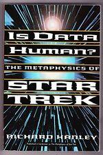 RICHARD HANLEY PB BOOK IS DATA HUMAN METAPHYSICS OF STAR TREK 1997 BASIC BOOKS