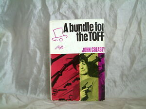 JOHN CREASEY - A BUNDLE FOR THE TOFF- 1ST UK EDITION 1967 HARDCOVER