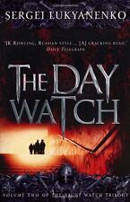 The Day Watch: (Night Watch 2): 2/3,Sergei Lukyanenko, Vladimir Vasiliev