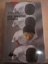 Yan Lianke: Les quatre livres/ Editions Philippe Picquier, 2012