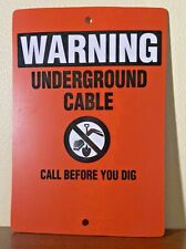 """WARNING Underground Cable Call Before Dig Plastic Orange Sign Utilities 10x14.5"""""""