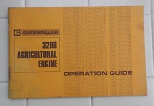 1979 CATERPILLAR 3208 DIESEL AGRICULTURAL ENGINE OPERATORS GUIDE MANUAL NICE