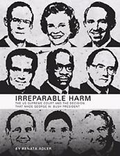 Irreparable Harm: The U.S. Supreme Court and The Decision That Made Ge-ExLibrary