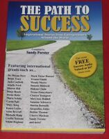 THE PATH TO SUCCESS ~ Sandy Forster ~ INSPIRATIONAL STORIES FROM ENTREPRENEURS