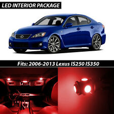 2006-2013 Lexus IS250 IS350 Red Interior LED Lights Package Kit