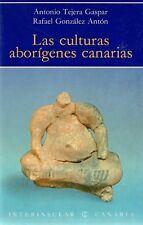 Leía culturas aborígines Canarias * Arqueología Canarias excavacion nativos