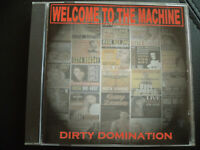 WELCOME  TO THE  MACHINE   -  DIRTY  DOMINATION   ,  CD   1998 ,  GERMAN   ROCK