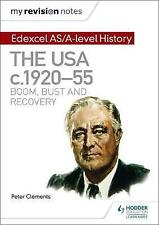 My Revision Notes: Edexcel AS/A-level History: The USA, c1920-55: boom, bust an…