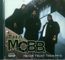 Tha M.O.B.B. - Never Trust Them H*'s - 1995 Bounce Rec - Sac Town Rap - rare OOP