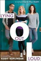 Lying Out Loud, Hardcover by Keplinger, Kody, Brand New, Free shipping in the US