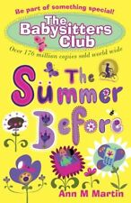 The Summer Before (Babysitters Club),Ann M. Martin