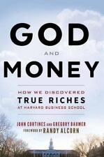 GOD AND MONEY - CORTINES, JOHN/ BAUMER, GREGORY/ ALCORN, RANDY (FRW) - NEW BOOK