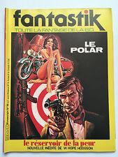 ALBUM FANTASTIK N°10 .......... EDITION ORIGINALE  1982