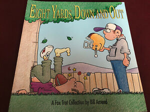 Eight Yards, down and Out : A FoxTrot Collection by Bill Amend 1992