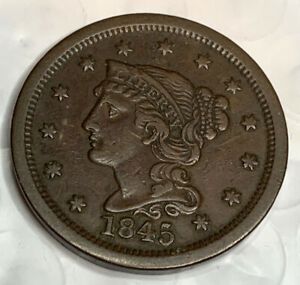 1845 Braided Hair Large Cent XF/AU NICE ONE! Estate Find High Grade Coin A1