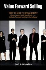 Value Forward Selling: How to Sell to Management