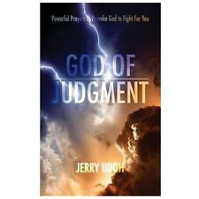 God of Judgement : Powerful Prayers to Provoke God to Fight for You by Jerry...