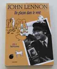 Livre JOHN LENNON Un glaçon dans le vent préface de Paul McCartney 2004 NEUF 2