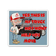 """Yes,This Is My Truck Help You Move Funny Redneck car bumper sticker decal 5"""" x 4"""
