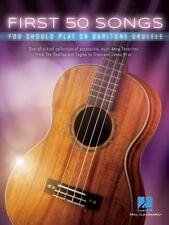 First 50 Songs You Should Play on Baritone Ukulele Sheet Music NEW 000251063
