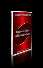 Theosophische Handbücher XI. Psychometrie, Hellsehen und Gedankenübertragung