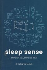 Sleep Sense - Improve Your Sleep, Improve Your Health Dr Katharina Lederle Book