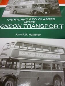 The RTL and RTW classes after London Transport by John A.S. Hambley