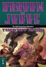 Dragon and Judge: The Fifth Dragonback Adventure by Zahn, Timothy