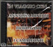 IN VIAGGIO CON… ANNALISA MINETTI FIORDALISO I CAMALEONTI **SIGILLATO**