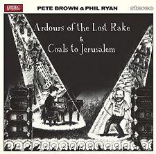 Pete Brown & Phil Ryan - Ardours of the Lost Rake & Coals to Jerusalem 2CD NEU