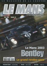 LE MANS RACING n°15 06/2003 24h du MANS PESCAROLO CORVETTE