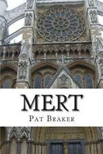 Mert by Pat Braker (2013, Paperback)