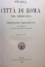 GREGOROVIUS Storia della citta di Roma nel Medio Evo illustrata nei luoghi