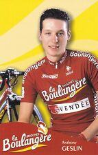 CYCLISME carte cycliste ANTHONY GESLIN équipe LA BOULANGERE 2003