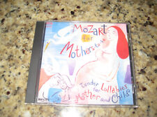 Mozart for Mothers-to-Be: Tender Lullabies for Mother and Child. Very Good