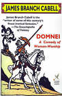 NEW Domnei: A Comedy of Woman-Worship (Wildside Fantasy) by James Branch Cabell