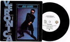 """ELVIS COSTELLO - VERONICA - 7"""" 45 VINYL RECORD w PICT SLV - 1989"""