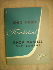 1963 Ford Thunderbird Shop Manual Supplement, extremely nice quality