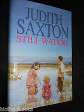 SIGNED; JUDITH SAXTON (aka Katie Flynn) Still Waters - 1996-1st, Hardback/Jacket