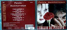 Tullio De Piscopo – Pasiòn Mediterranea - 1 CD n.3064