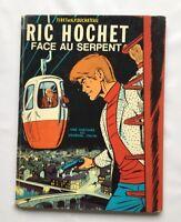 RIC HOCHET FACE AU SERPENT BD EO 1969 / TIBET & DUCHATEAU / LOMBARD