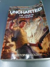 Uncharted: the Fourth Labyrinth by Christopher Golden (2011, Paperback)