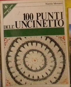 100 PUNTI DELL'UNCINETTO Monanni 1^'77 DONNA SPERLING & KUPFER Bonotti