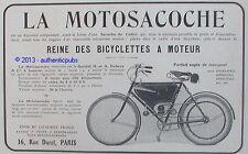 PUBLICITE MOTOSACOCHE REINE DES BICYCLETTES A MOTEUR DUFAUX DE 1909 FRENCH AD