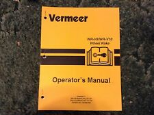 105400N35 - Is a New Operator's  Manual for A Vermeer WR-V8, WR-V10 Rakes