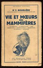 F. BOURLIÈRE, VIE ET MOEURS DES MAMMIFÈRES