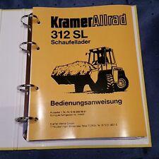 Für Radlader Kramer 312 SL , Bedienungsanleitung, GEBRAUCHT